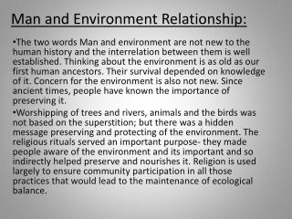 man and environment Article shared by: read this essay to learn about the human being, a rational and social partner in environmental action man and environment are inter-related.