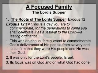 A  Focused Family The Lord's Supper