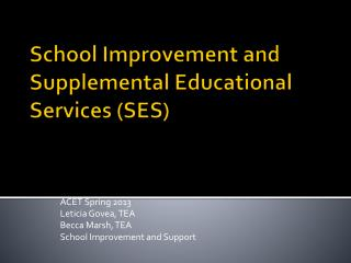 School Improvement and Supplemental Educational Services (SES)