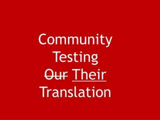 Testing the translation