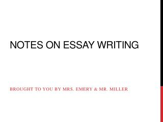 Notes on essay writing