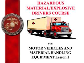FOR MOTOR VEHICLES AND MATERIAL HANDLING EQUIPMENT Lesson 1
