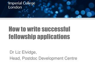How to write successful fellowship applications