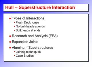 Hull   Superstructure Interaction