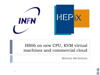 HS06 on new CPU, KVM  virtual machines  and commercial  cloud