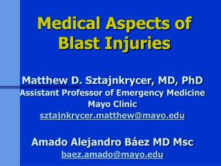 Medical Aspects of Blast Injuries