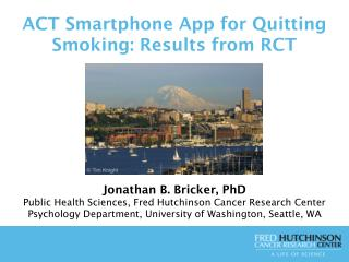 ACT Smartphone App for Quitting Smoking: Results from RCT