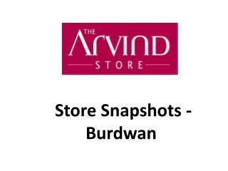 Store  Snapshots -  Burdwan