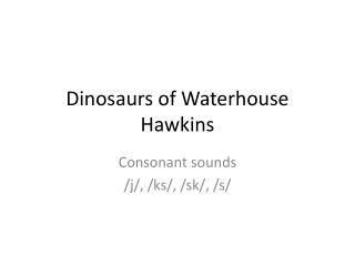 Dinosaurs of Waterhouse Hawkins