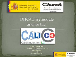 DHCAL m3 module  and for ILD