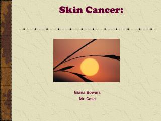 Skin Cancer: