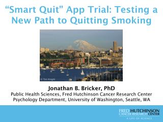 �Smart Quit� App Trial: Testing a New Path to Quitting Smoking