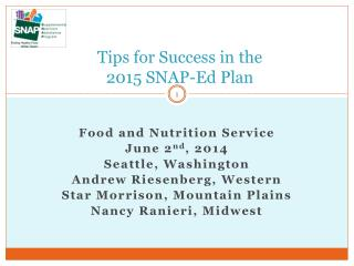 Tips for Success in the  2015 SNAP-Ed Plan