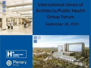 International Union of Architects/Public Health Group Forum