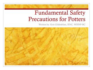 Fundamental Safety Precautions for Potters