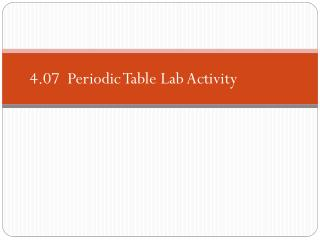 4.07  Periodic Table Lab Activity