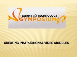 Creating Instructional Video Modules
