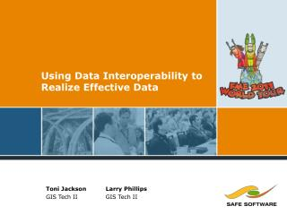Using Data Interoperability to Realize Effective Data