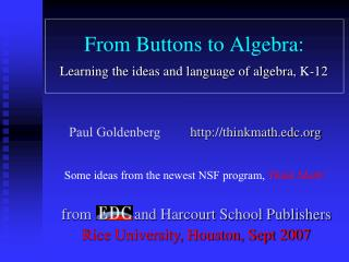 From Buttons to Algebra: