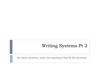 Writing Systems Pt 2