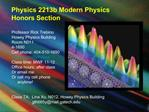 Physics 2213b Modern Physics Honors Section