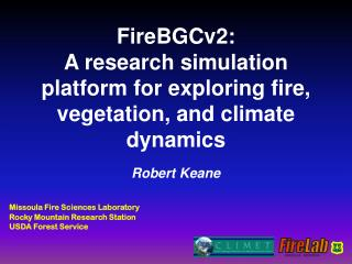 FireBGCv2: A research simulation platform for exploring fire, vegetation, and climate dynamics