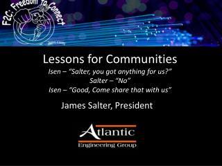James Salter, President