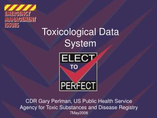 Toxicological Data System: PDAs