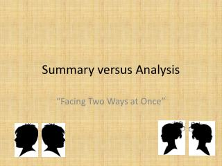 Summary versus Analysis