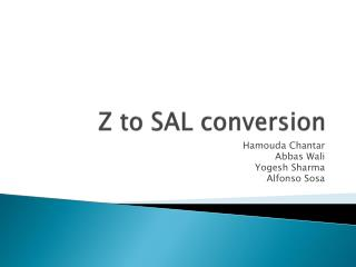 Z to SAL conversion