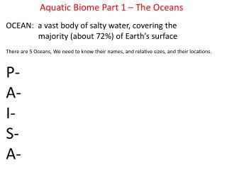 Aquatic Biome Part 1 – The Oceans