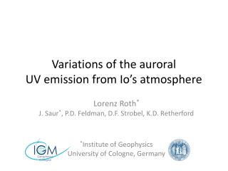 Variations  of the  auroral  UV  emission from Io�s  atmosphere