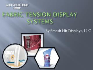 Fabric Tension display systems