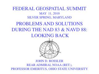 FEDERAL GEOSPATIAL SUMMIT MAY  11, 2010 SILVER SPRING, MARYLAND