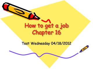 How to get a job Chapter 16