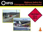 Highway Safety for  Emergency Service Personnel