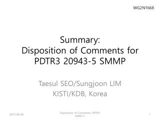 Summary: Disposition of Comments for PDTR3 20943-5 SMMP