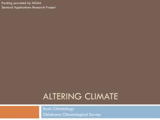 ALTERING CLIMATE