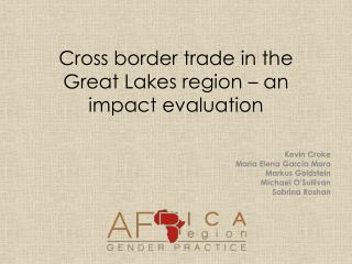 Cross border trade in the Great Lakes region – an impact evaluation