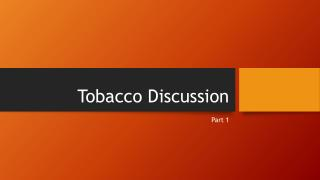 Tobacco Discussion