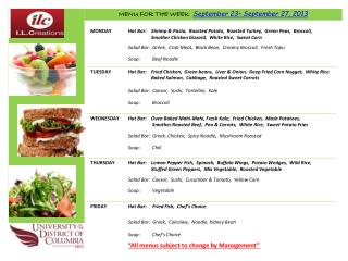MENU FOR THE WEEK   September 23– September 27, 2013