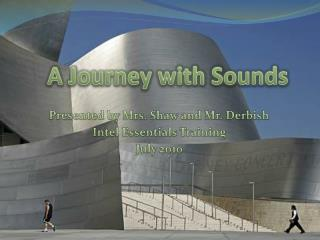 A Journey with Sounds