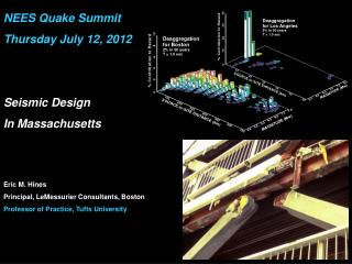 NEES Quake Summit Thursday  July 12,  2012 Seismic Design In Massachusetts