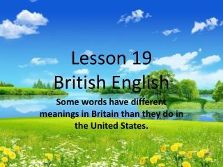Lesson 19 British English