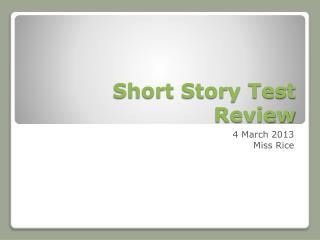 Short Story Test Review
