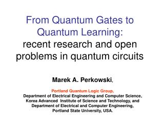 From Quantum Gates to Quantum Learning:  recent research and open problems in quantum circuits
