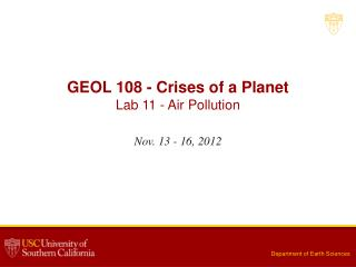 GEOL 108 - Crises of a Planet Lab  11  -  Air Pollution