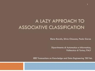 A Lazy Approach to Associative Classification