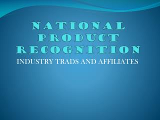 NATIONAL PRODUCT RECOGNITION
