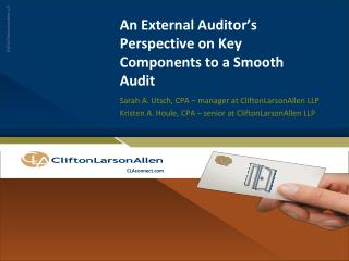 An External Auditor's Perspective on Key Components to a Smooth Audit